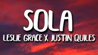 Leslie Grace Justin Quiles Sola Letra.mp3