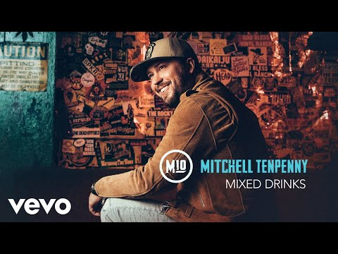 Mitchell Tenpenny - Mixed Drinks (Audio)