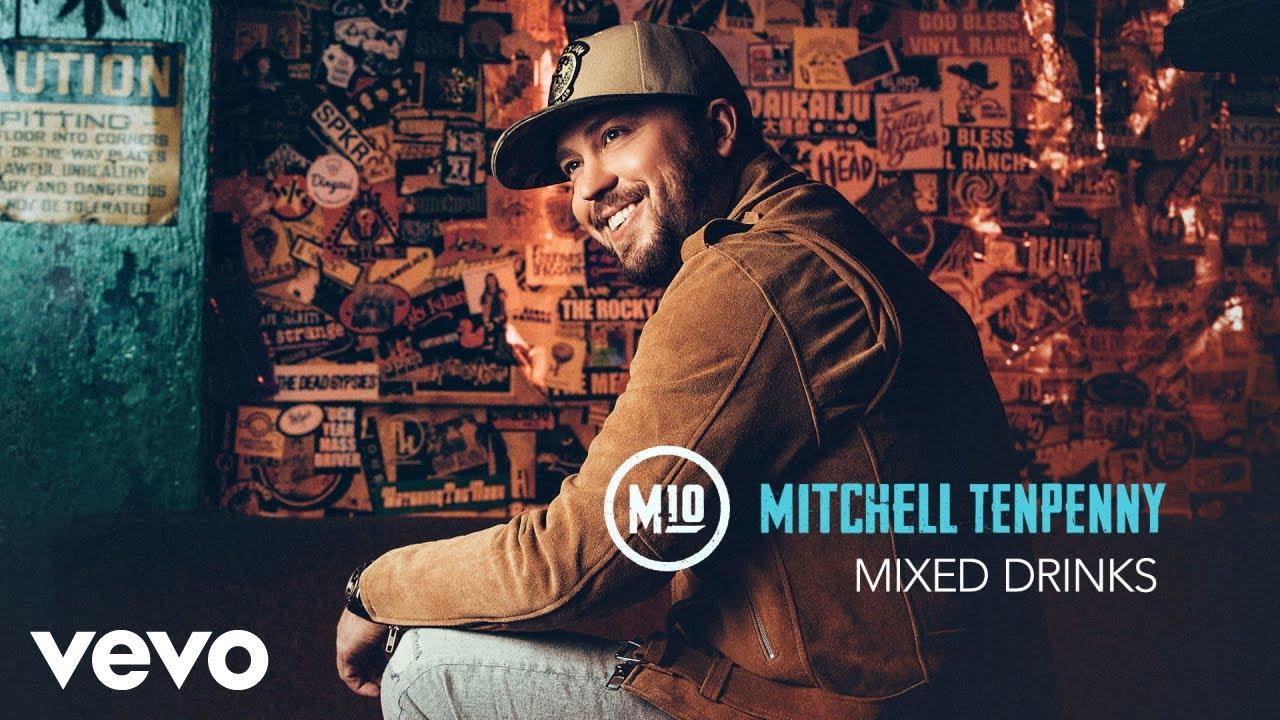 Mitchell Tenpenny Mixed Drinks