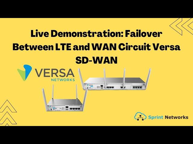 Live Demonstration: Failover Between LTE and WAN Circuit Versa SD-WAN