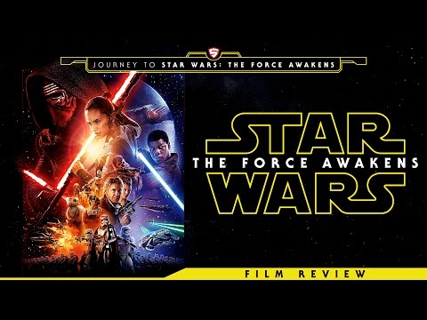 Star Wars: The Force Awakens Review (Spoilers)