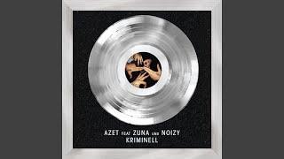 Kriminell (feat. Zuna, Noizy)