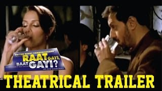 Raat Gayi Baat Gayi - Theatrical Trailer