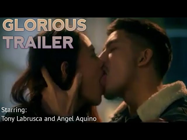 Glorious Full Trailer Starring Tony Labrusca and Angel Aquino