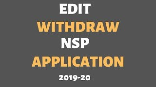 Gambar cover How To Edit 2019-20 NSP Form || Edit NSP Application || Withdraw NSP Form Or Application 2019-20 ||