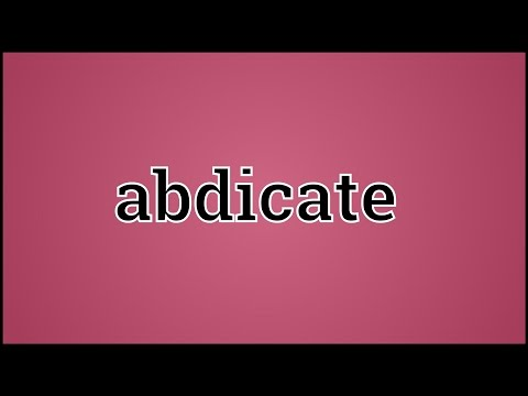What Abdicate Means