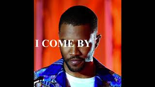 """FREE Frank Ocean Type Beat - """"I COME BY"""" (Prod. by MATA)"""
