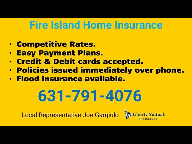 Fire Island Home Insurance 631-791-4076