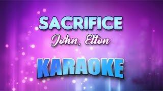 John, Elton - Sacrifice (Karaoke version with Lyrics)