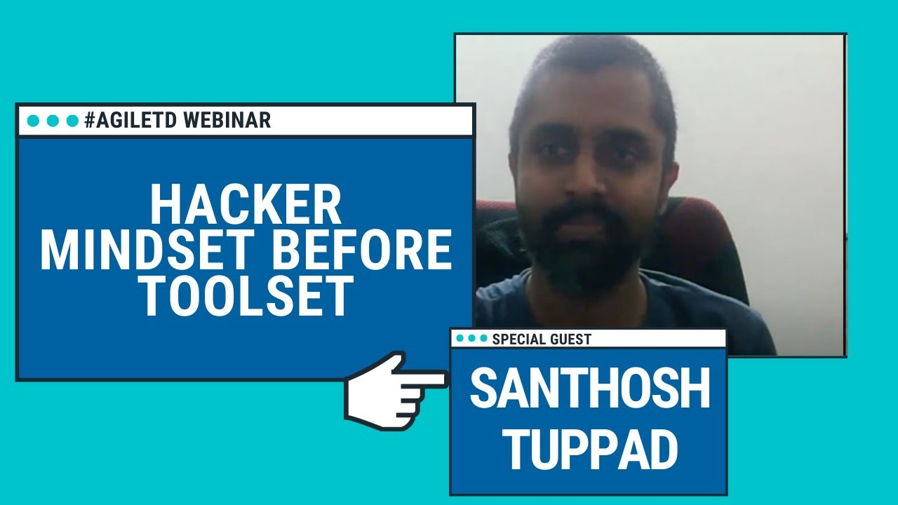 Hacker Mindset Before Toolset with Santhosh Tuppad