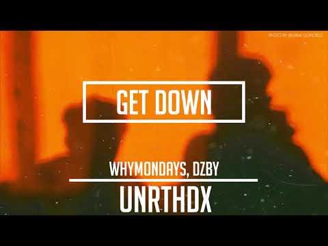 WhyMondays, DZBY - Get Down