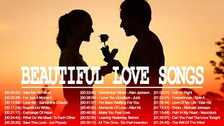 Best Of Beautiful Love Songs - Nonstop Love Songs Collection - English Love Songs 2018