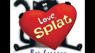 """Love, Splat"" by Rob Scotton"