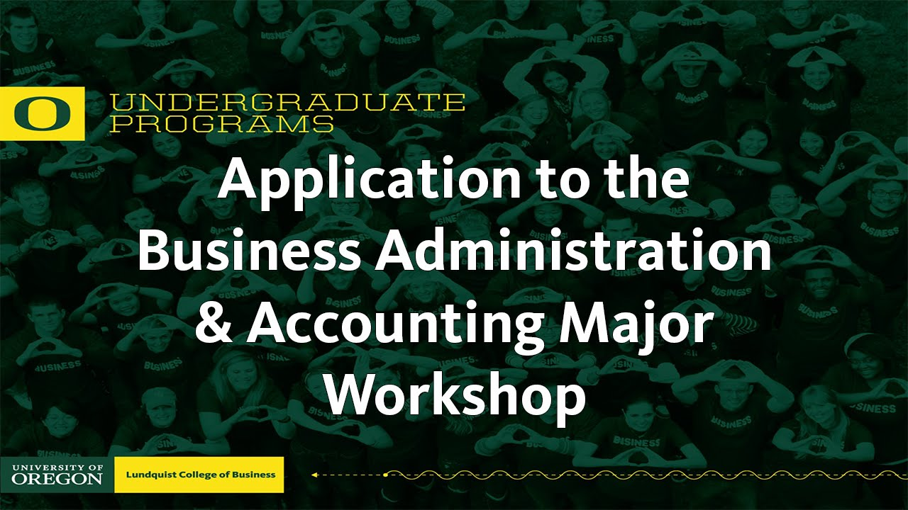 application to the business major workshop youtube
