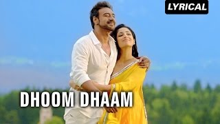 Dhoom Dhaam (Lyrical Full Song) | Action Jackson | Ajay Devgn & Yami Gautam