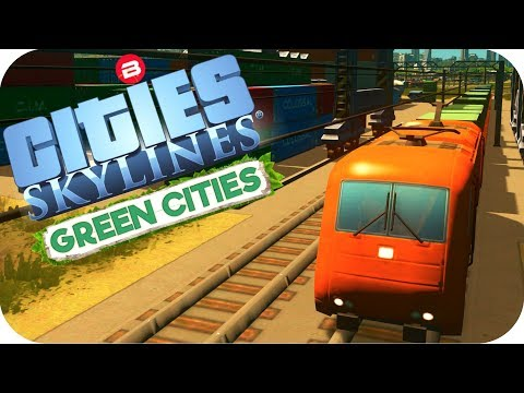 "Cities: Skylines Green Cities ▶""CARGO"" TRAINS..ISH!◀ Cities Skylines Green City DLC Part 16"