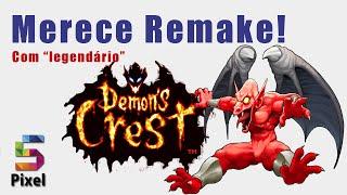 MERECE REMAKE! #1 - DEMON'S CREST