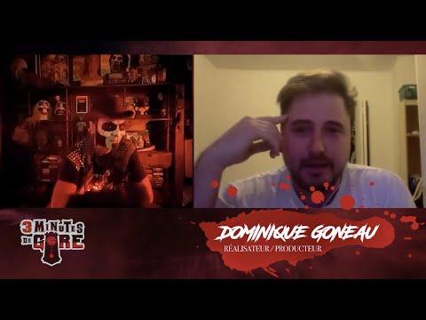 3 minutes de gore   Spécial quarantaine   Dominique Goneau et Le discours des songes