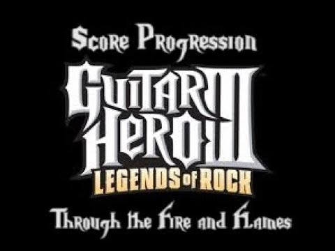 Score Progression: Through The Fire and Flames