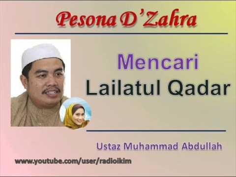 Ustaz Muhammad Abdullah - Mencari Lailatul Qadar