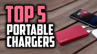 Best Portable Chargers in 2019 | Never Run Out Of Battery!