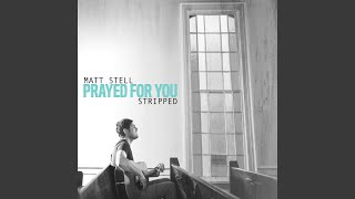 Prayed for You (Stripped)