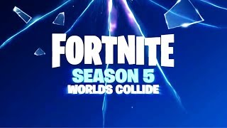 Official Fortnite Season 5 Trailer! Fortnite Battle Royale Season 5 Trailer! Fortnite Worlds Collide