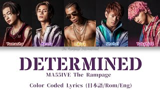 Download Mp3 Ma55ive The Rampage - Determined  歌詞割   Color Coded Lyrics 日本語/rom/eng