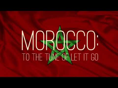 Morocco Facts to the Tune of Let It Go