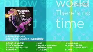 川村ゆみ - WAKE UP NOW