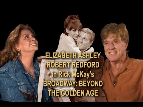 Elizabeth Ashley & Robert Redford from Rick McKay's BROADWAY FILM TRILOGY