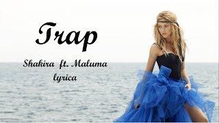 Shakira-Trap LYRICS ft.Maluma LETRA