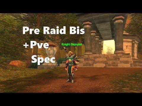 Vanilla Pre raid bis Ret paladin +PvE spec - Познавательные и