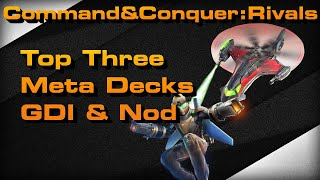C&C Rivals: Three Top Meta Decks GDI&Nod