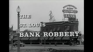 ▷ Rapina alla St. Louis Bank ◆ Film Completo 1959 ◈ Steve McQueen ▣ by ☠Hollywood Cinex™