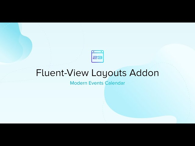 Fluent-view Layouts