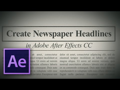 Create Netflix's 'Amanda Knox' Style Newspaper Headlines in After Effects