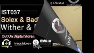 Solex & Badlands - Wither & Fly (Solex & Dj Eco Mix)