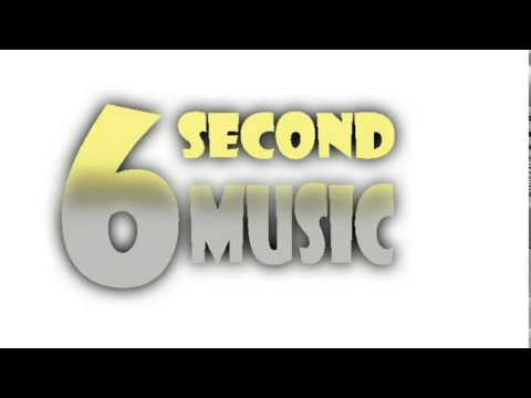 music for 6 second
