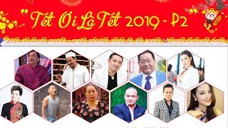 Hài Tết 2019   Tết Ơi Là Tết Trailer   Chiến Thắng, Quang Tèo Mới Nhất 2019