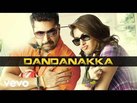 Romeo Juliet - Dandanakka Lyric | Jayam Ravi, Hansika | D. Imman