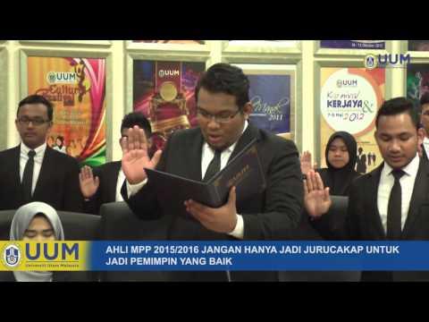 LIPUTAN MAJLIS PENYAMPAIAN WATIKAH PELANTIKAN MPP UUM 2015/2016