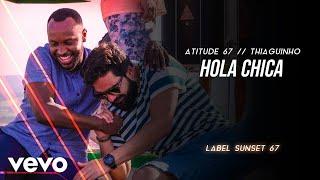 Baixar Atitude 67, Thiaguinho - Hola Chica (Ao Vivo Em São Paulo / 2020)