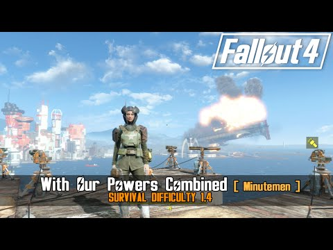 Fallout 4: With Our Powers Combined [ Overpowered Castle Defense ]