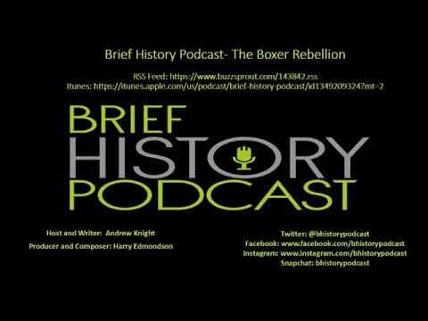 Brief History - The Boxer Rebellion