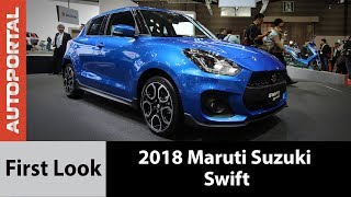 2018 Maruti Suzuki Swift First Look - Autoportal