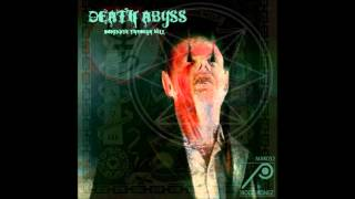 Death Abyss - The Mind Is A Terrible Thing To Taste