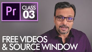 Source Window & Download FREE Videos - Adobe Premiere Pro CC Class 3 - Urdu / Hindi