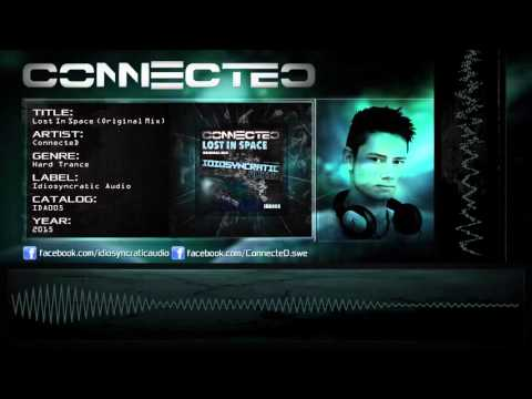 ConnecteD - Lost In Space (Original Mix) [HQ]