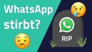 Wird WhatsApp zerstört?
